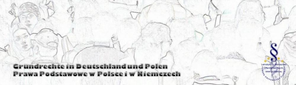 Grundrechte in Deutschland und Polen Prawa Podstawowe w Polsce i w Niemczech